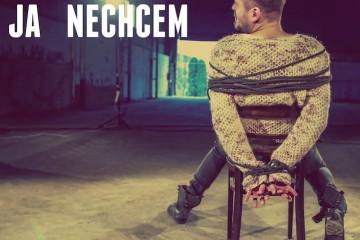 JA NECHCEM