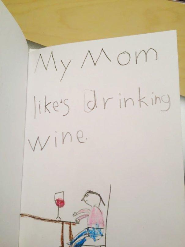 Moja mama rada pije víno.