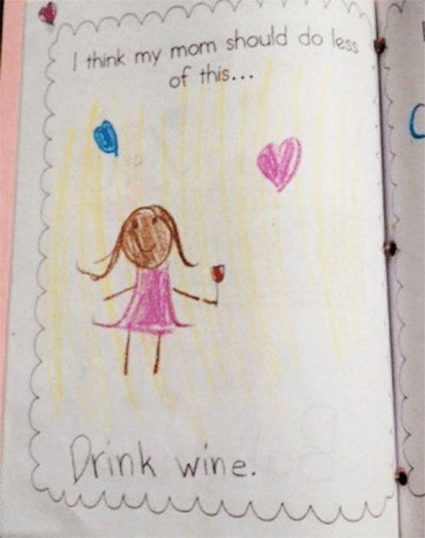 Myslím, že moja mama by mala piť menej vína.